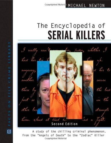 The Encyclopedia of Serial Killers (Facts on File Crime Library) by Michael Newton (2006-02-01)