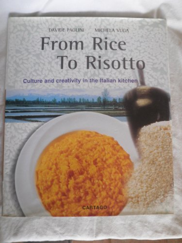 From Rice to Risotto: Culture and Creativity in the Italian Kitchen