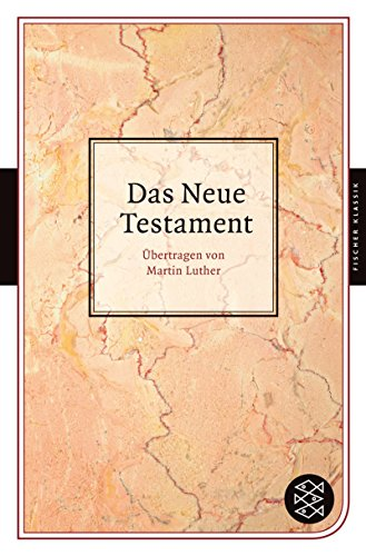 Das Neue Testament (Fischer Klassik)