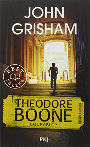 3. Theodore Boone : Coupable ? par John GRISHAM