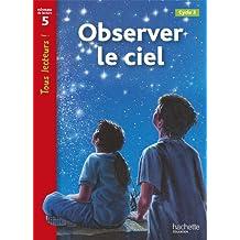 Tous Lecteurs !: Observer Le Ciel