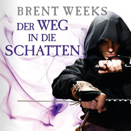 Buchseite und Rezensionen zu 'Der Weg in die Schatten (Night Angel 1)' von Brent Weeks