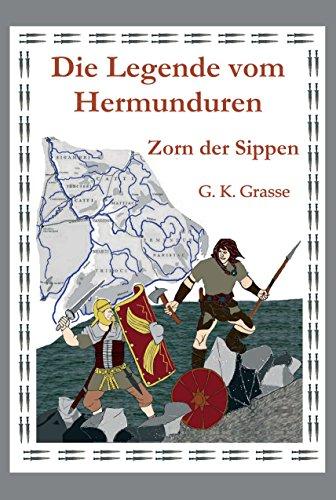 Buchseite und Rezensionen zu 'Die Legende vom Hermunduren: Zorn der Sippen' von G. K. Grasse