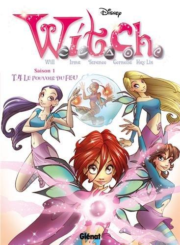 Witch saison 1, Tome 4 : Le pouvoir du feu