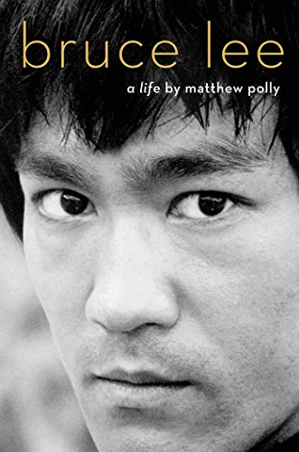 Bruce Lee: A Life por Matthew Polly