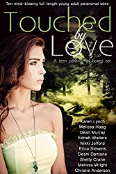 Touched by Love (10 Mind-blowing Paranormal Tales) (English Edition)