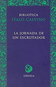 La jornada de un escrutador par Italo Calvino