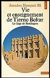 vie et enseignement de tierno bokar le sage de bandiagara en annexe soufisme et confr?ries tourouq en islam collection points 1980