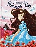 18 histoires de princesses et de fées