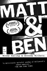 Matt & Ben by Mindy Kaling (2004-10-05)