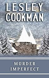 Murder Imperfect (Libby Sarjeant Mystery Series) by Lesley Cookman (2010-10-25)