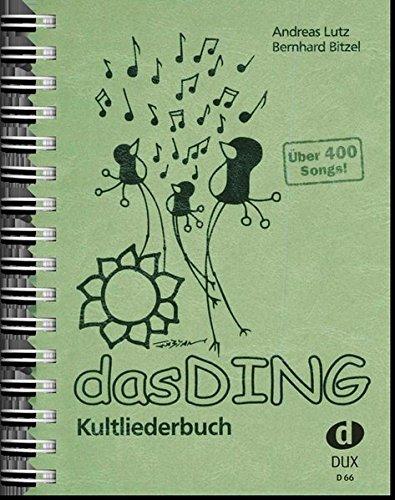 Das Ding  Kultliederbuch (Gesangbücher Feier)