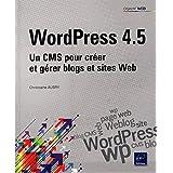 WordPress 4.5 - Un CMS pour créer et gérer blogs et sites web