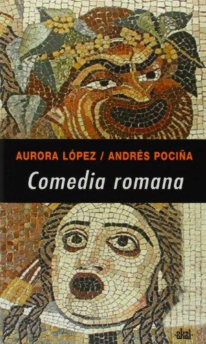 Comedia romana (Universitaria) por Aurora López