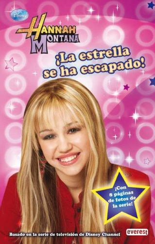 Hannah Montana. ¡La estrella se ha escapado!. Novelización