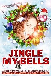 Jingle My Bells (English Edition)