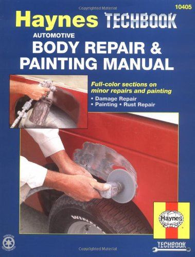 Haynes Techbook : Automotive Body Repairs & Painting Manual
