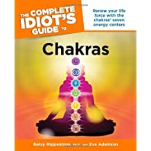 The Complete Idiot's Guide to Chakras (Complete Idiot's Guides (Lifestyle Paperback))