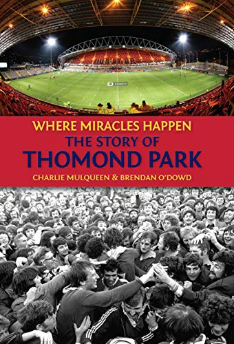The Story of Thomond Park (English Edition)