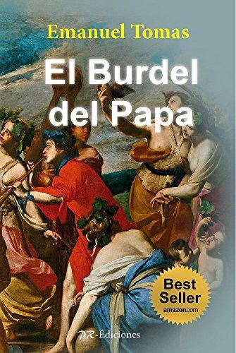 El Burdel del Papa (Novela histórica en español) por Emanuel Tomas