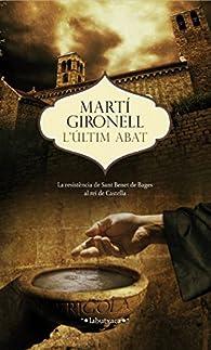 L'Últim Abat par Martí Gironell