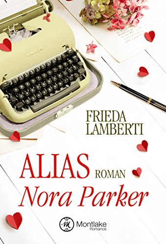 Alias Nora Parker von [Lamberti, Frieda]