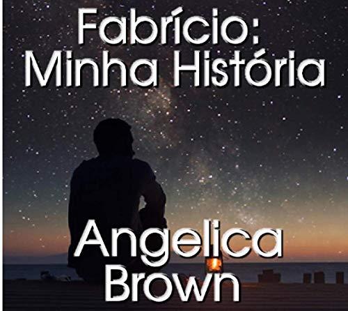 Fabrício: Minha História (Portuguese Edition)