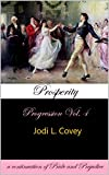 The 4th and final installment of the Progression series!Life in Derbyshire could not be better as Mr. and Mrs. Darcy rejoice in the birth of their second child. But the celebration at Pemberley takes a turn for the bittersweet when they are faced wit...