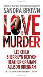 Love Is Murder (Thriller) by Sandra Brown (2013-02-26)