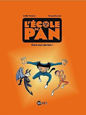 L'école de Pan, tome 03: Gare au garou !