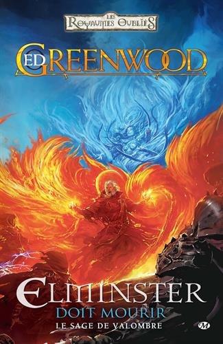 Le Sage de Valombre, T1 : Elminster doit mourir par Ed Greenwood