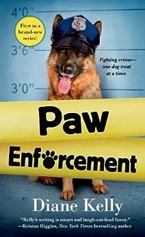 Paw Enforcement par [Kelly, Diane]