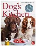 Dog's Kitchen: Feines für jeden Napf (BLV)
