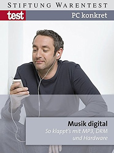PC konkret - Musik digital: So klappt's mit MP3, DRM und Hardware