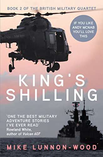 King's Shilling (The British Military Quartet Book 2) (English Edition) par Mike Lunnon-Wood
