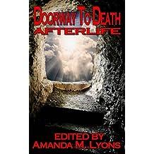Doorway To Death: Afterlife: Volume 2