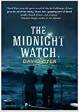 Front cover for the book The Midnight Watch: A Novel of the Titanic and the Californian by David Dyer
