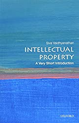 Intellectual Property: A Very Short Introduction: A Very Short Introduction (Very Short Introductions)