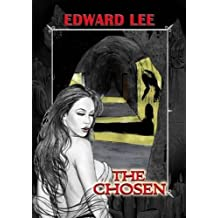 The Chosen by Edward Lee (2010-09-10)
