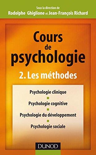 Cours de psychologie - Tome 2 - Les méthodes