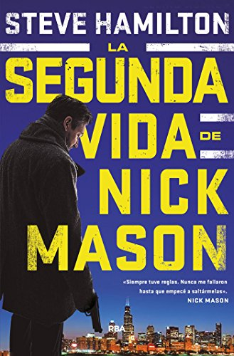 La segunda vida de Nick Mason (NOVELA POLICÍACA BIB)