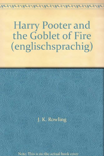 Harry Pooter and the Goblet of Fire (englischsprachig)