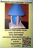 Bauanleitung für einen stabilen Lampenhalter zum Selber Bauen ein Bauplan + Sägetipps