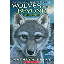 Wolves of the Beyond 01: Lone Wolf