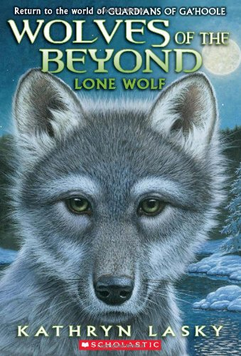 Wolves of the Beyond #1: Lone Wolf (Wolves of the Beyond (Quality)) por Kathryn Lasky