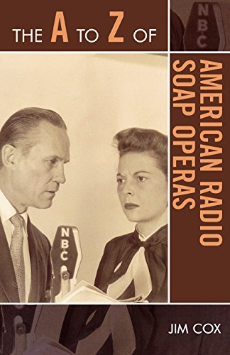 the-a-to-z-of-american-radio-soap-operas-the-a-to-z-guide-series