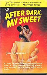 After Dark My Sweet by Jim Thompson (1986-11-06)