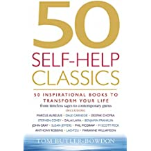 50 Self-Help Classics: 50 Inspirational Books to Transform Your Life from Timeless Sages to Contemporary Gurus (50 Classics) (English Edition)