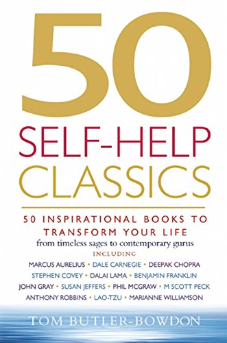 50 Self-Help Classics: 50 Inspirational Books to Transform Your Life from Timeless Sages to Contemporary Gurus (50 Classics) Test