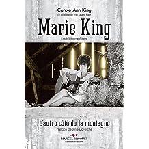 Marie King: De l'autre côté de la montagne